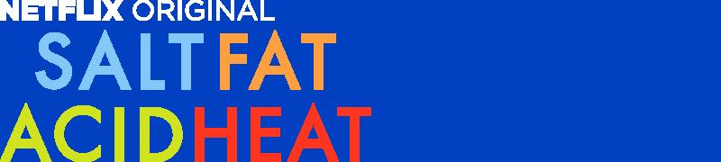 salt fat acid heat netflix official site