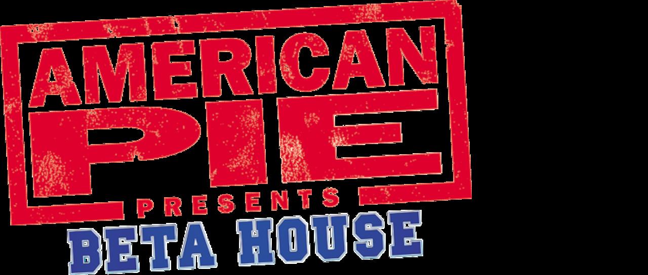 american pie presents beta house 2007 watch online free
