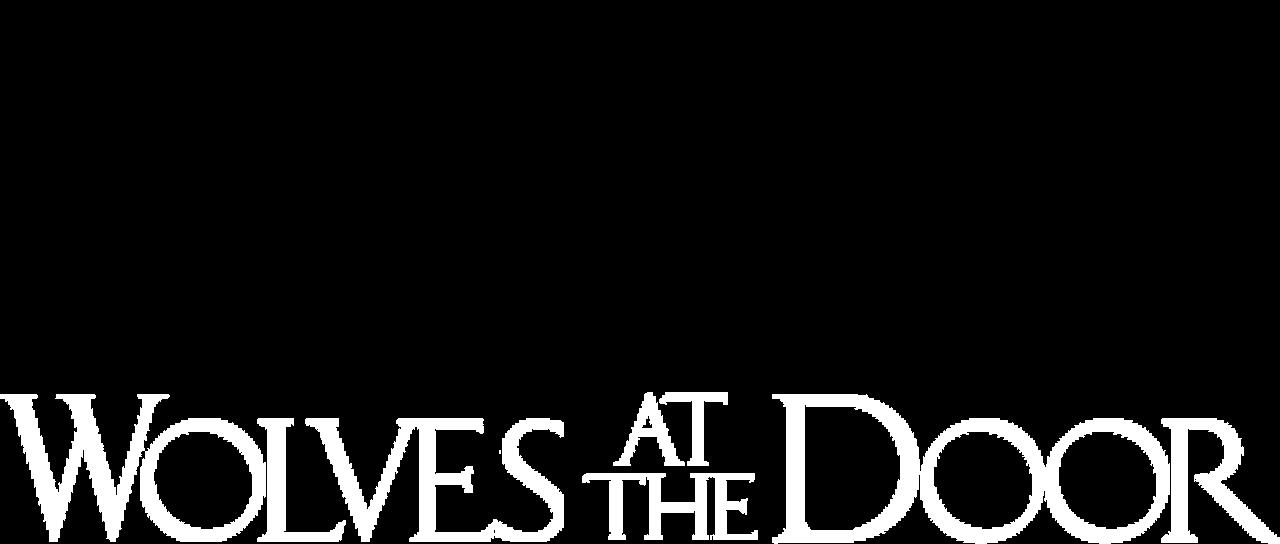 Wolves At The Door Netflix