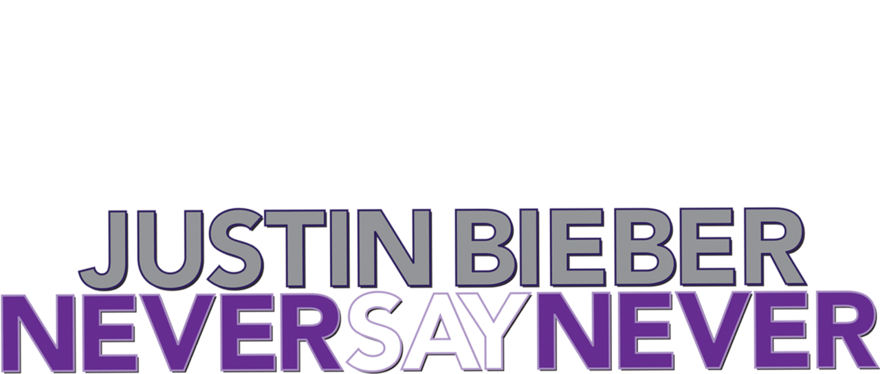 justin bieber never say never movie download hd