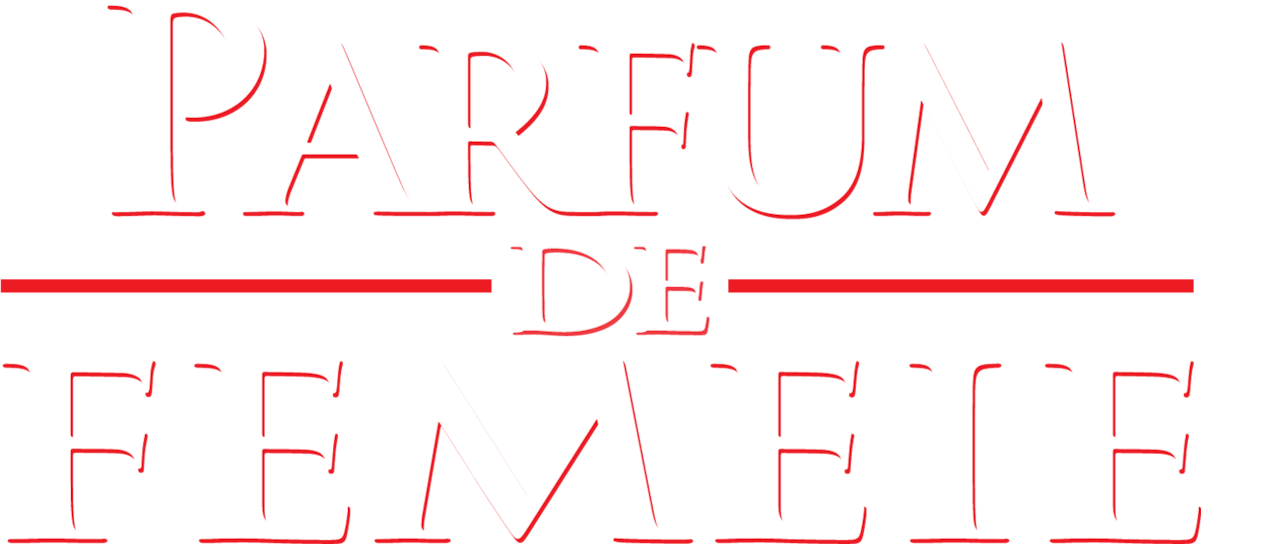 Parfum De Femeie Netflix
