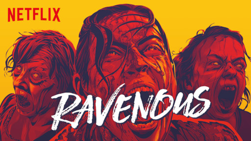 Ravenous | Netflix Official Site
