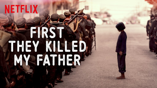First They Killed My Father | Netflix Official Site