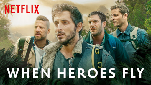 When Heroes Fly | Netflix Official Site