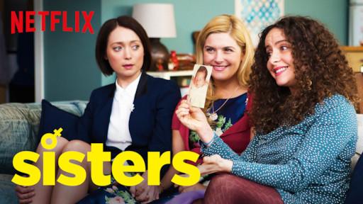 424c66020 Sisters | Netflix Official Site