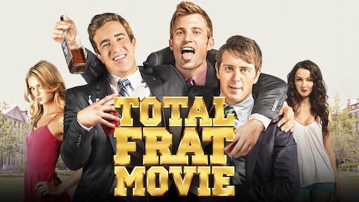 Total Frat Movie | Netflix