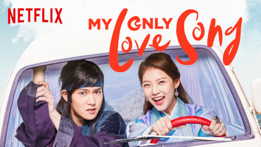 My Only Love Song | Netflix Official Site