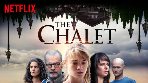 The Chalet Netflix Official Site