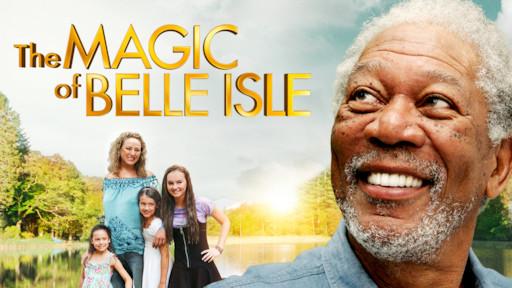the magic of belle isle film sa prevodom