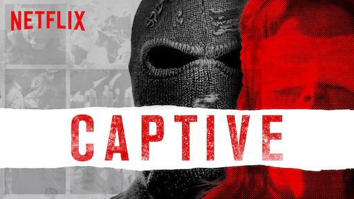 Captive | Netflix Official Site