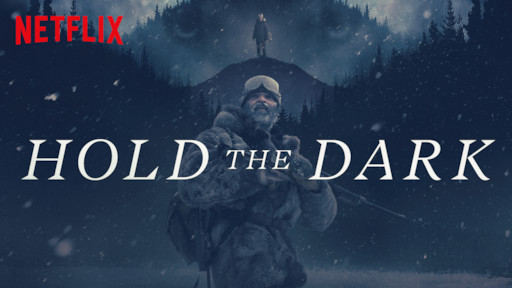 Image result for hold the dark netflix