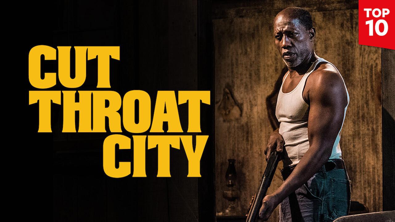 Cut Throat City on Netflix USA