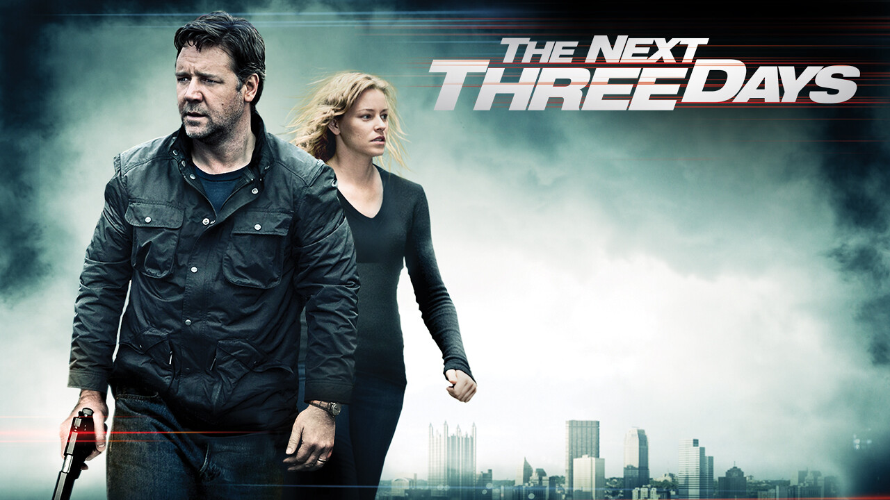 The Next Three Days on Netflix USA