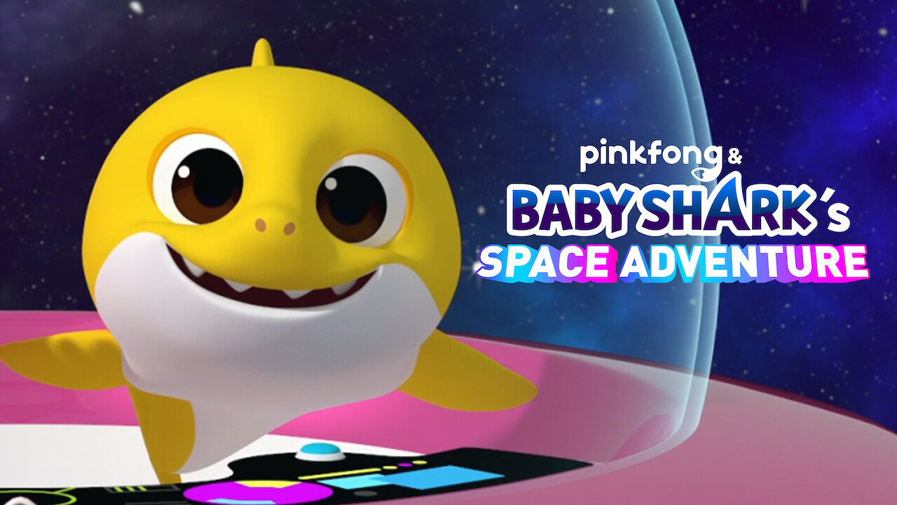 Pinkfong & Baby Shark's Space Adventure on Netflix USA