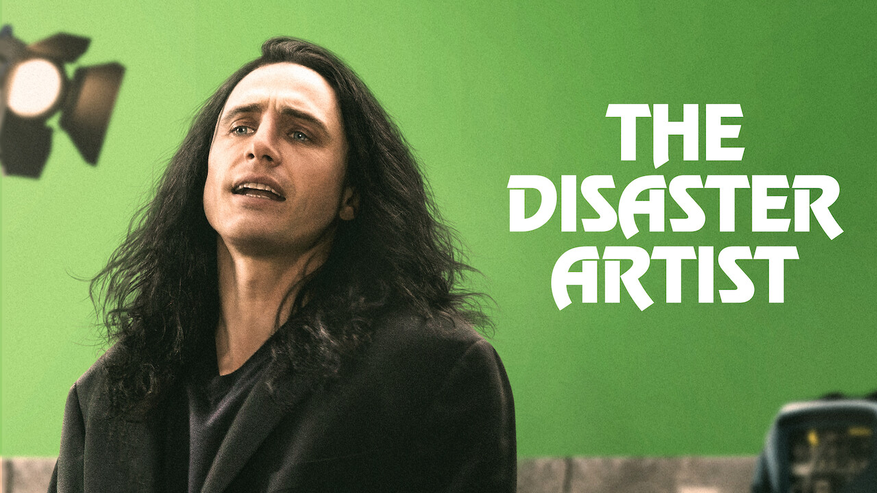 Is The Disaster Artist On Netflix Where To Watch The Movie Newonnetflix Info