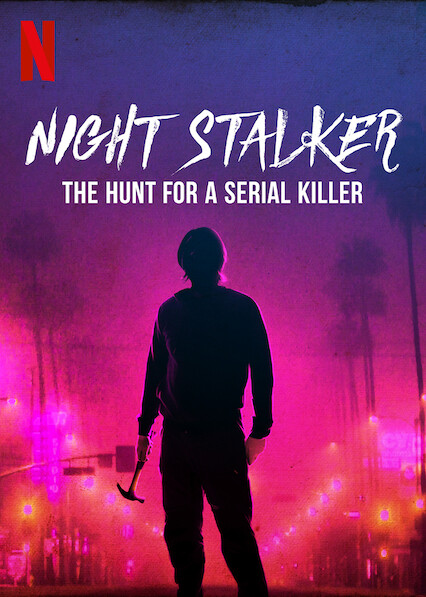 Night Stalker: The Hunt for a Serial Killer sur Netflix USA