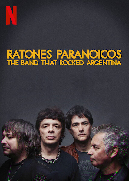 Ratones Paranoicos: The Band that Rocked Argentina