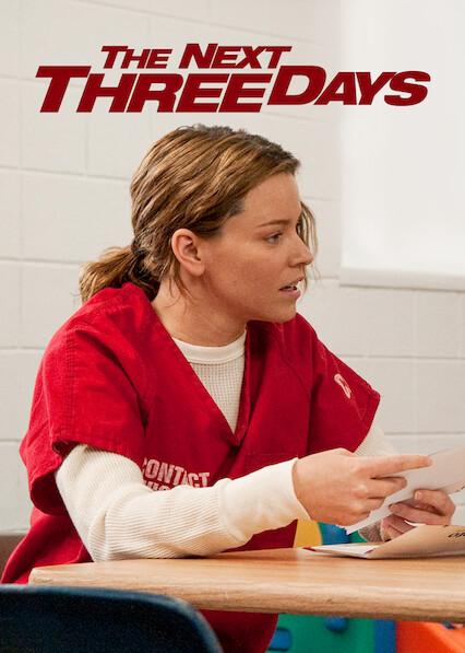 Les trois prochains jours sur Netflix USA