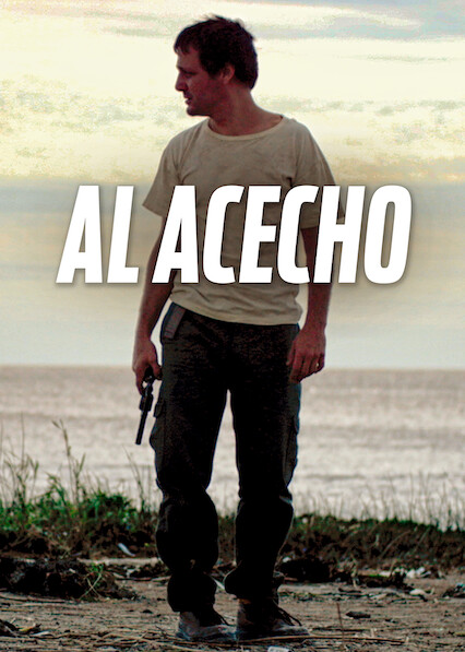 Al acecho on Netflix USA